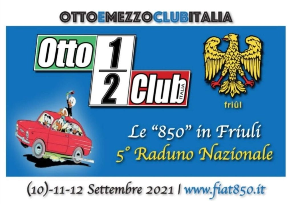 5° Raduno Nazionale OTTOEMEZZO CLUB ITALIA Friuli